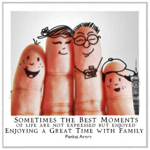 Sometimes the Best moments of Life are not Expressed but Enjoyed