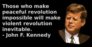 john f kennedy quote tags john f kennedy quote peaceful