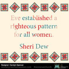 Eve established a righteous pattern for all women.