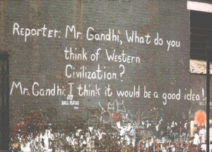 gandhi quote graffiti featuring gandhi s quote on western civilisation ...