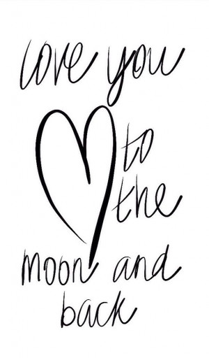 love you to the moon and back words quote sayings