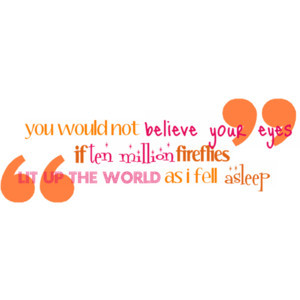 Quotes Fireflies Quote Design