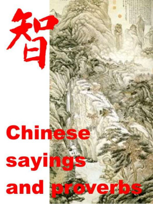 Chinese Proverbs Sayings