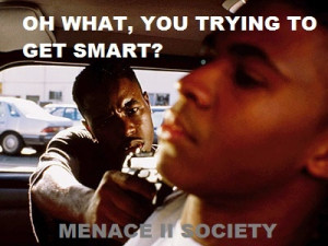 ... stereo. And I'll take a double burger with cheese. MENACE II SOCIETY