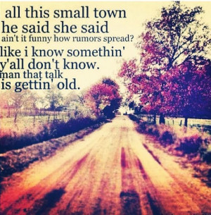 ... Man ya'll aint listenin, Them ole dirt roads is what ya'll are missin