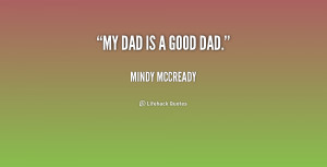 quote-Mindy-McCready-my-dad-is-a-good-dad-202600.png