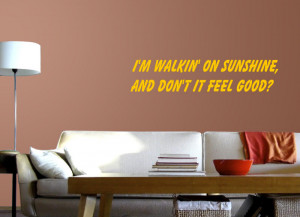 Walking On Sunshine Quotes Quotesgram