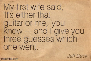 Quotation-Jeff-Beck-music-marriage-wife-Meetville-Quotes-263881