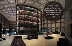 Quotes about libraries - Archibald MacLeish - Beinecke Rare Book and ...