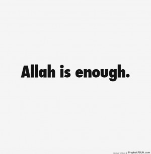 Allah is enough - Islamic Quotes ← Prev Next →