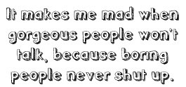 Funny True quote boring gorgeous people shut up photo 411.jpg