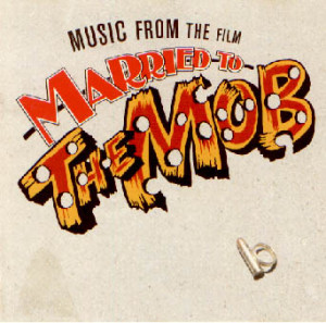 Married To The Mob Soundtrack