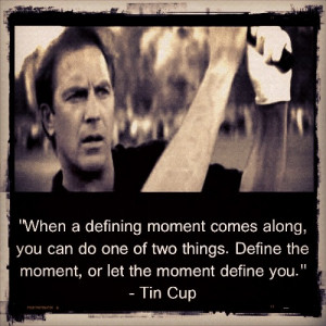 Tag Archives: Tin Cup quotes
