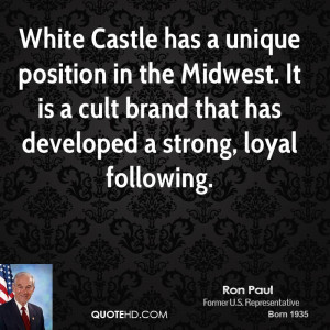White Castle has a unique position in the Midwest. It is a cult brand ...
