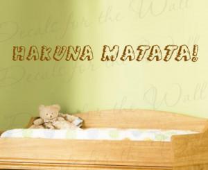 Hakuna Matata Lion King Wall Decal Quote