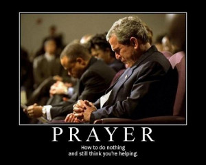 Prayer – How to do nothing and still think you're helping