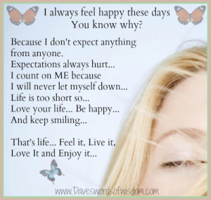 always feel happy these days. You know why?