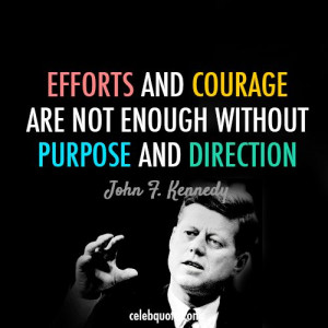 Success - John F Kennedy - JFK - Quotes
