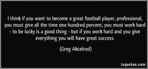 greg akcelrod quotes but my biggest passion is football greg akcelrod