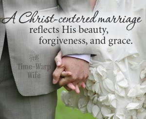 Christ centered marriage.