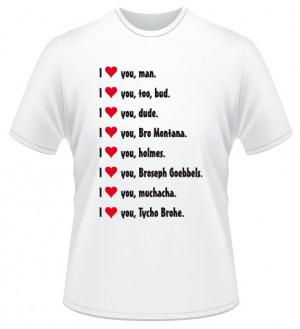 shirt-i-love-you-bro.jpg