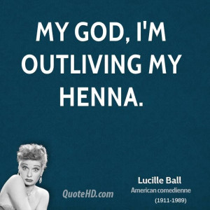 Lucille Ball Quotes | QuoteHD