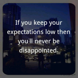 Low expectation