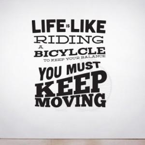Bike Riding Quotes Like riding a bike