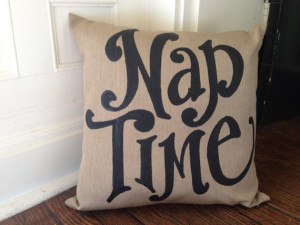 Nap Time - custom quote pillow - outdoor indoor pillow - fall
