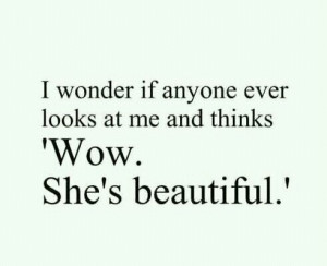 cute, i wonder, love, pretty, quote, quotes, thoughts beautiful others