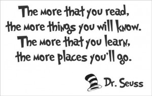 ... The more you read,The places you'll go Dr Seuss Quote Wall Vinyl Decal