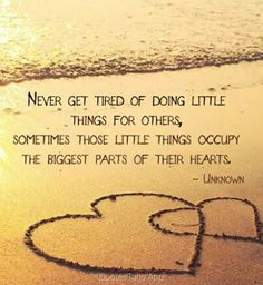 This is so true. It is those little things that a lover can do to make ...