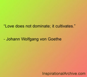 Love does not dominate, Quotes