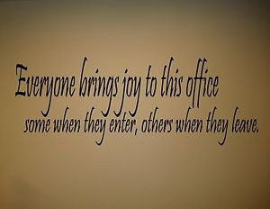 0217 EVERYONE BRINGS JOY TO THIS OFFICE Vinyl wall quotes