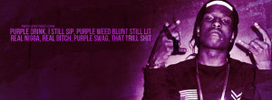 Asap Rocky Purple Everything Quote Asap Rocky TombStoned