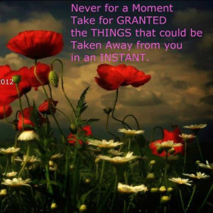 Never Take things for Granted