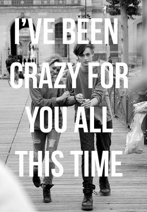 Crazy about you - Quote