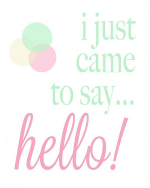 Typographic #poster: I just came to say hello Typography Poster di ...
