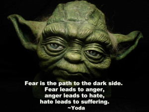 ... quotes from yoda to luke skywalker is his warning about fear yoda may