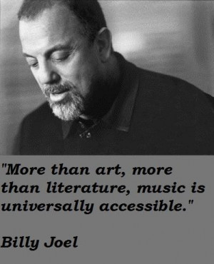 Billy joel famous quotes 5
