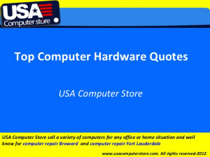 Top Computer Hardware Quotes - USA Computer Store