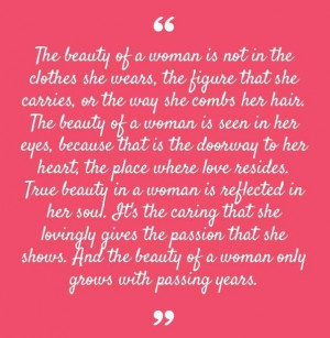 One of my favorite quotes about inner beauty by the impeccable classy ...