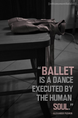 Dance Music Quotes Ballet Executed The Human Soul