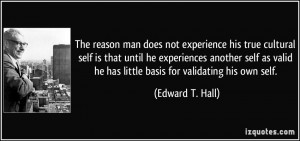 ... self as valid he has little basis for validating his own self