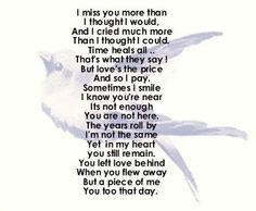 ... . heart aches for you. I have missed you really bad today. Love you