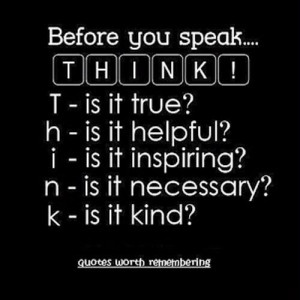 Images think before you speak picture quotes image sayings