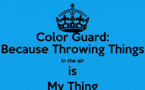 Color Guard Quotes Color guard quotes - funpict.