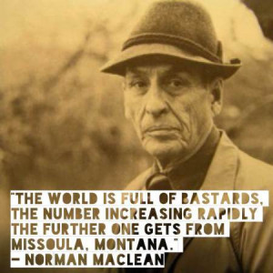 Norman Maclean knows the truth