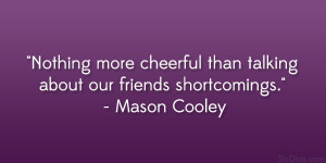 Mason Cooley Quote