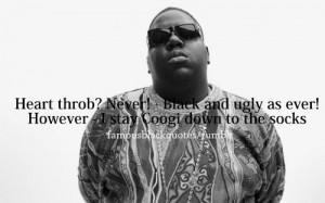 Biggie Smalls Love Quotes: Famous Black Quotes,Quotes